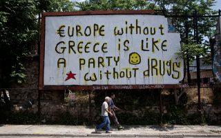 Κάπου στην Αθήνα: «Ευρώπη χωρίς Ελλάδα είναι πάρτι χωρίς ναρκωτικά». Εγώ δεν θα διαφωνήσω απολύτως με το σύνθημα. Εχω όμως δύο ενδοιασμούς. Πρώτον, ότι η ζωή δεν είναι πάντα ένα διαρκές πάρτι και, δεύτερον, τα ναρκωτικά κάποτε τα κόβεις...