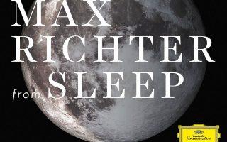 «Sleep» του Μαξ Ρίχτερ. Μόλις κυκλοφόρησε από την Deutsche Grammophon, με μια ασημένια πανσέληνο στο εξώφυλλο.