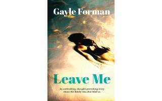Το εξώφυλλο του βιβλίου «Leave me» της Βρετανίδας συγγραφέως Gayle Forman.
