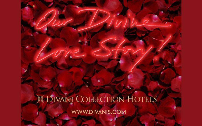 Οur Divine Love Story: Η πιο γλυκιά ιστορία αγάπης γράφεται στα Ξενοδοχεία του Ομίλου Διβάνη
