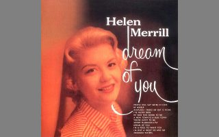 Το εξώφυλλο του άλμπουμ «Dream of You», που η Ελεν Μέριλ ηχογράφησε υπό την καθοδήγηση του Γκιλ Εβανς το 1956. Ο δίσκος κυκλοφόρησε το 1957.