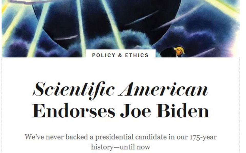 Tο Scientific American τάσσεται ανοιχτά υπέρ Μπάιντεν